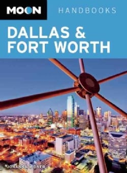 Moon Handbooks Dallas & Fort Worth (Paperback)
