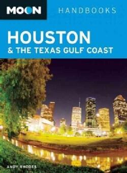 Moon Houston & the Texas Gulf Coast (Paperback)