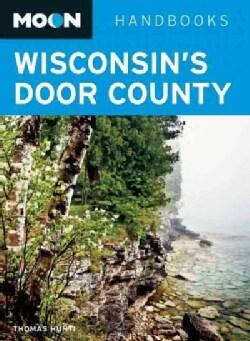 Moon Handbooks Wisconsin's Door County (Paperback)
