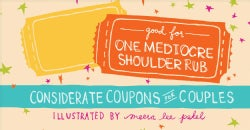 Good for One Mediocre Shoulder Rub: Considerate Coupons for Couples (Paperback)