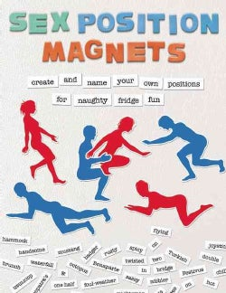 Sex Position Magnets: Create and Name Your Own Positions for Naughty Fridge Fun (Other book format)
