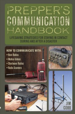 Prepper's Communication Handbook: LifeSaving Strategies for Staying in Contact During and After a Disaster (Paperback)
