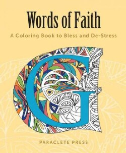 Words of Faith: A Coloring Book to Bless and De-stress (Paperback)