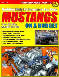 Building High-Performance Fox-Body Mustangs on a Budget (Paperback)