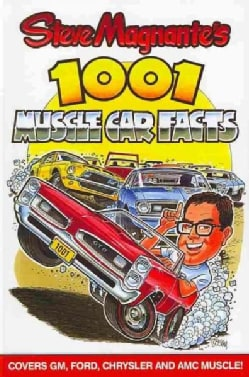 Steve Magnante's 1001 Muscle Car Facts (Paperback)