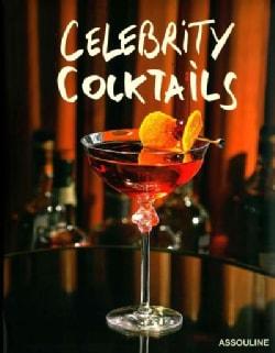 Celebrity Cocktails (Hardcover)