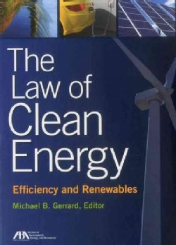 The Law of Clean Energy: Efficiency and Renewables (Paperback)