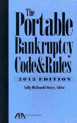 The Portable Bankruptcy Code & Rules 2013 (Paperback)