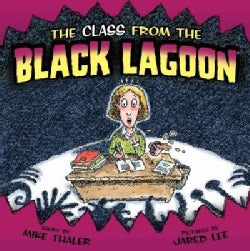 The Class from the Black Lagoon (Hardcover)