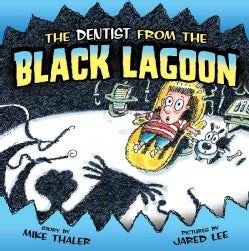 The Dentist from the Black Lagoon (Hardcover)