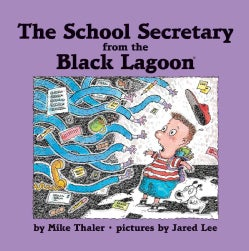 The School Secretary from the Black Lagoon (Hardcover)
