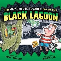 The Substitute Teacher from the Black Lagoon (Hardcover)