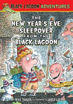 The New Year's Eve Sleepover from the Black Lagoon (Hardcover)