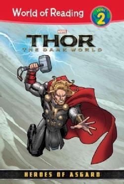 Thor: The Dark World: Heroes of Asgard (Hardcover)