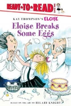 Eloise Breaks Some Eggs (Hardcover)