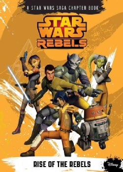 Rise of the Rebels (Hardcover)