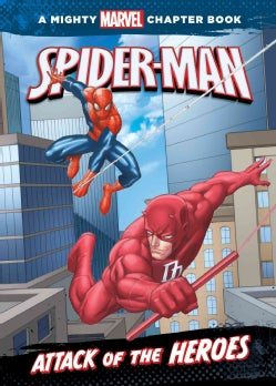 Spider-man: Attack of the Heroes (Hardcover)