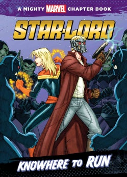 Star-lord: Knowhere to Run (Hardcover)