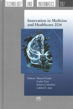 Innovation in Medicine and Healthcare 2014 (Hardcover)