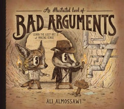 An Illustrated Book of Bad Arguments (Hardcover)