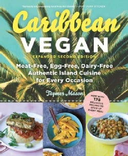 Caribbean Vegan: Meat-free, Egg-free, Dairy-free, Authentic Island Cuisine for Every Occasion (Paperback)