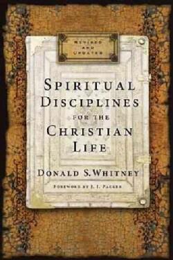 Spiritual Disciplines for the Christian Life (Paperback)