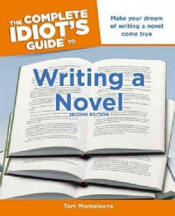 The Complete Idiot's Guide to Writing a Novel (Paperback)