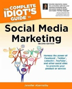 The Complete Idiot's Guide to Social Media Marketing (Paperback)