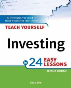 Teach Yourself Investing in 24 Easy Lessons (Paperback)
