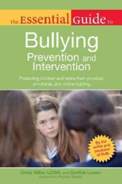The Essential Guide to Bullying: Prevention and Intervention (Paperback)