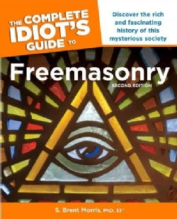 The Complete Idiot's Guide to Freemasonry (Paperback)