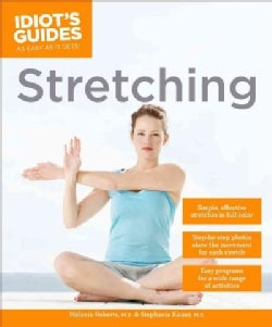 Idiot's Guides Stretching (Paperback)