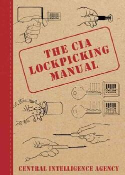 The CIA Lockpicking Manual (Hardcover)
