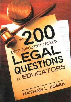 The 200 Most Frequently Asked Legal Questions for Educators (Paperback)