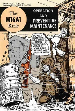 The M16A1 Rifle: Operation and Preventive Maintenance (Hardcover)