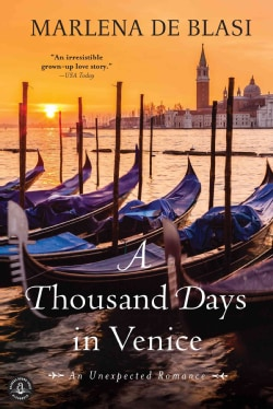 A Thousand Days in Venice: An Unexpected Romance (Paperback)