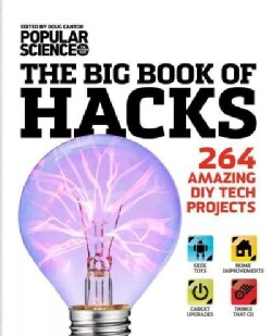 The Big Book of Hacks: 264 Amazing DIY Tech Projects (Paperback)