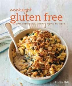 Weeknight Gluten Free (Paperback)