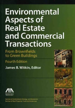 Environmental Aspects of Real Estate and Commercial Transactions (Paperback)