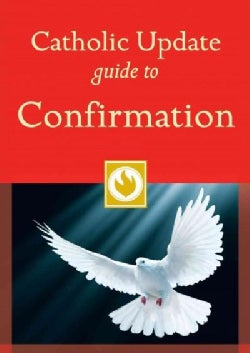 Catholic Update Guide to Confirmation (Paperback)