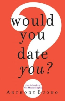 Would You Date You? (Paperback)