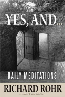 Yes, And...: Daily Meditations (Hardcover)