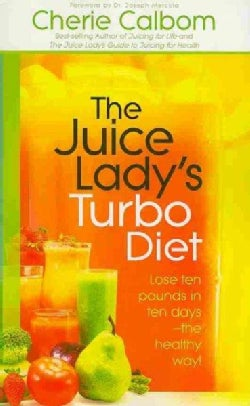 The Juice Lady's Turbo Diet (Paperback)