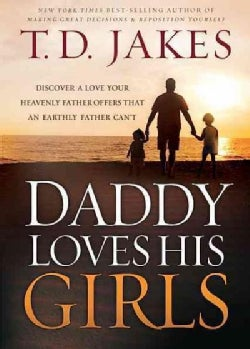 Daddy Loves His Girls (Paperback)