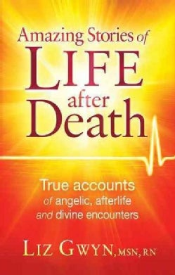 Amazing Stories of Life After Death (Paperback)
