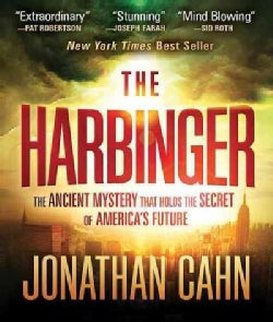 The Harbinger: The Ancient Mystery That Holds the Secret of America's Future (CD-Audio)