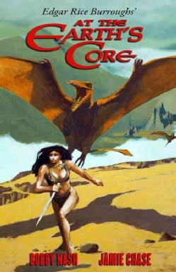 Edgar Rice Burroughs' at the Earth's Core (Hardcover)