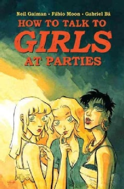 How to Talk to Girls at Parties (Hardcover)
