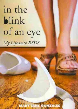 In the Blink of an Eye: My Life With RSDS (Paperback)