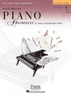 Accelerated Piano Adventures for the Older Beginner, Lesson Book 2 (Paperback)